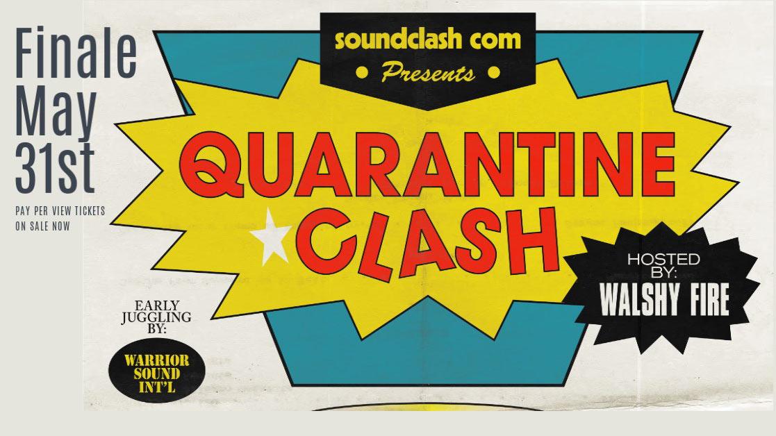 Quarantine Clash 2020 - Finale (Pay Per View) [5/31/2020]