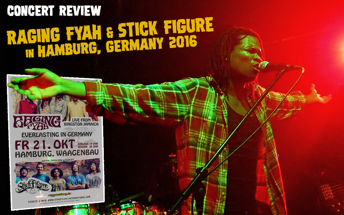 Concert Review: Raging Fyah & Stick Figure in Hamburg, Germany 10/21/2016