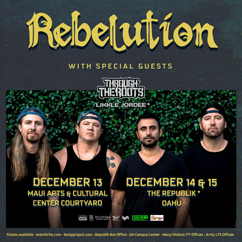 Rebelution & Through The Roots 12-14-19