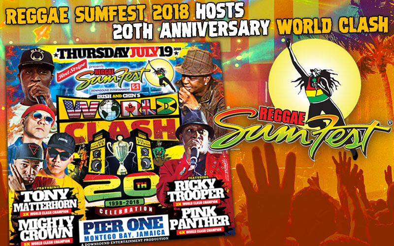Reggae Sumfest 2018 Presents World Clash 20th Anniversary
