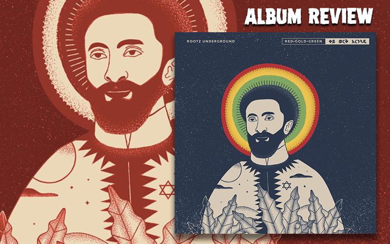 Album Review: Rootz Underground - Red - Gold - Green