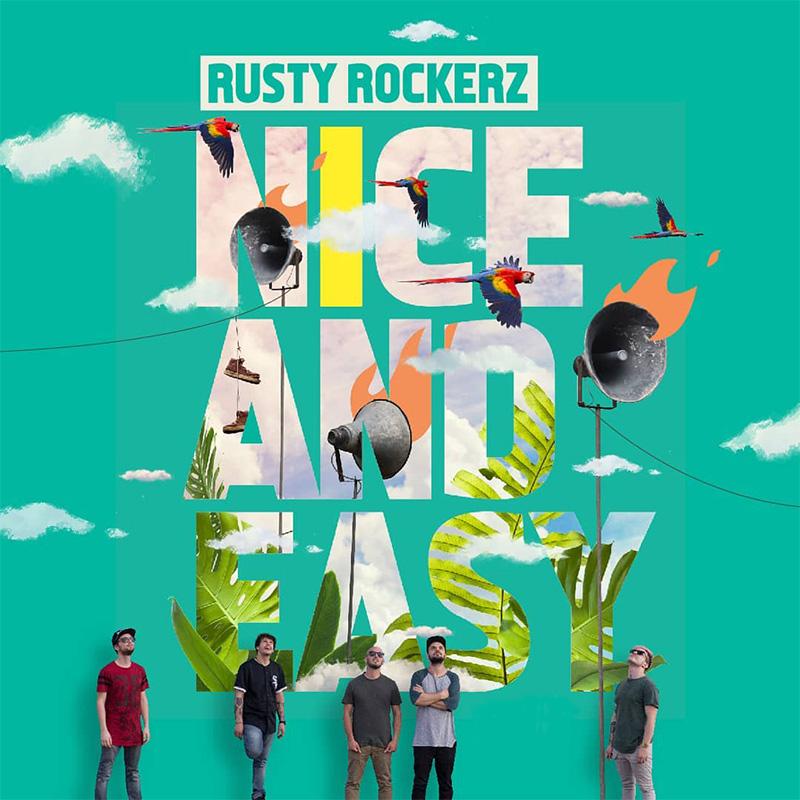 Rusty Rockerz - Nice And Easy
