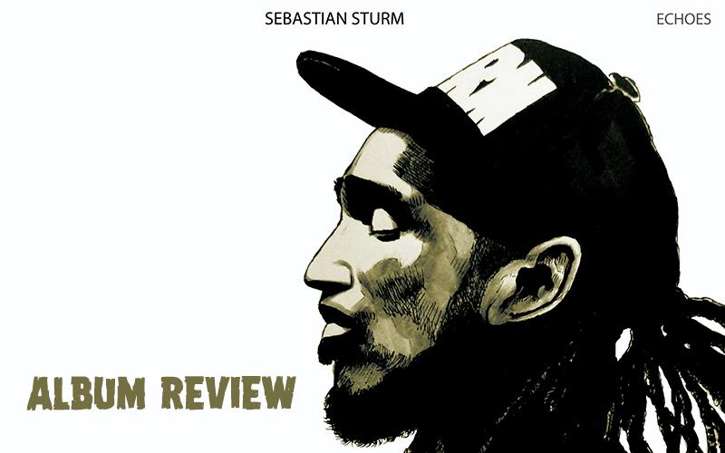 Album Review: Sebastian Sturm - Echoes