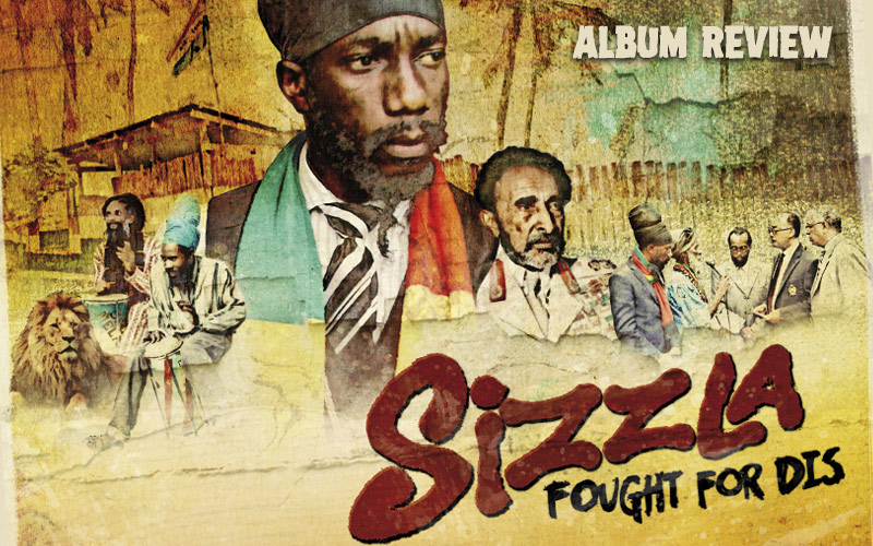 Album Review: Sizzla - Fought For Dis