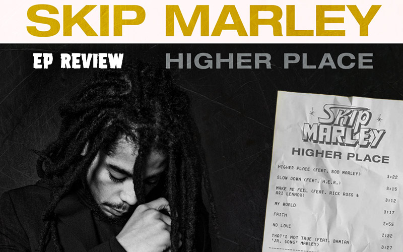 EP Review: Skip Marley - Higher Place