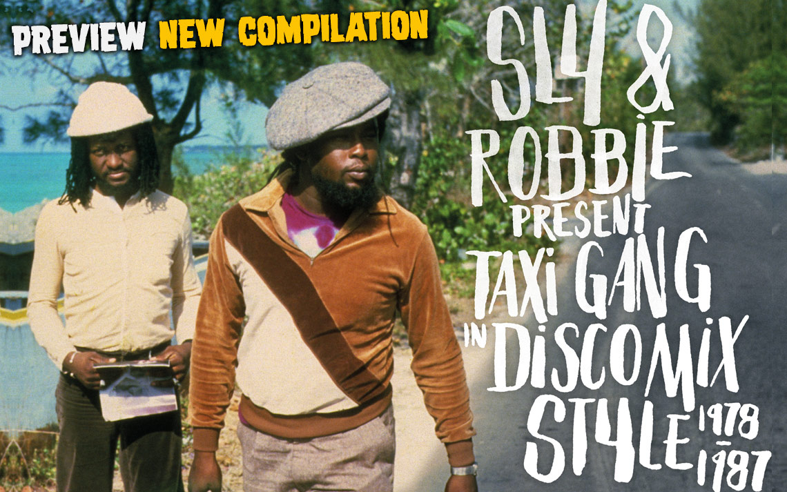 Sly Robbie Taxi Gang Taxi Connection