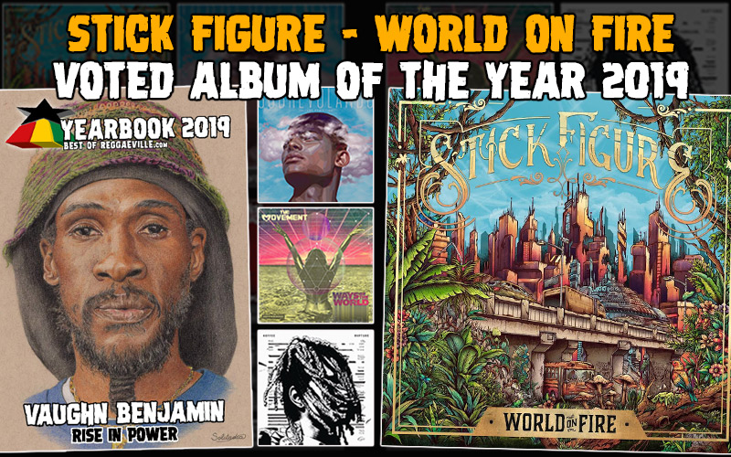 Stick Figure - World On Fire Voted Album of the Year 2019