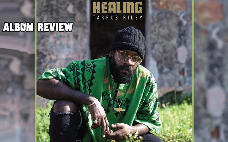 Album Review: Tarrus Riley - Healing