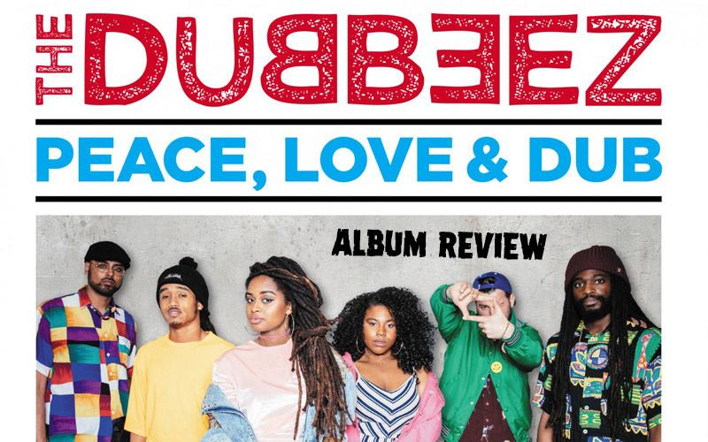 Album Review: The Dubbeez - Peace, Love & Dub