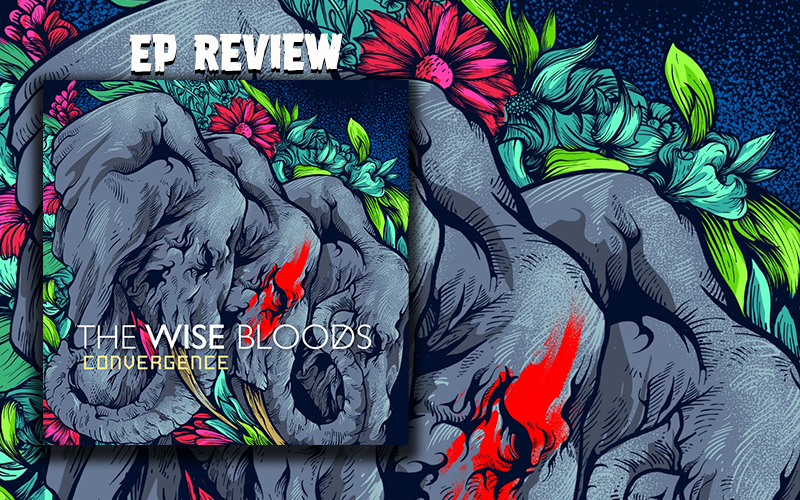 EP Review: The Wise Bloods - Convergence