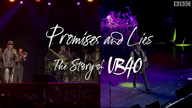 Promises & Lies - The Story of UB40 (BBC Documentary) [12/1/2016]