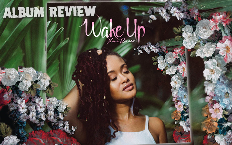 Album Review: Xana Romeo - Wake Up