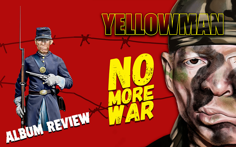 Album Review: Yellowman - No More War
