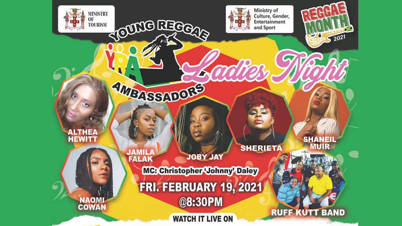 Young Reggae Ambassadors - Ladies Night 2021 [2/19/2021]