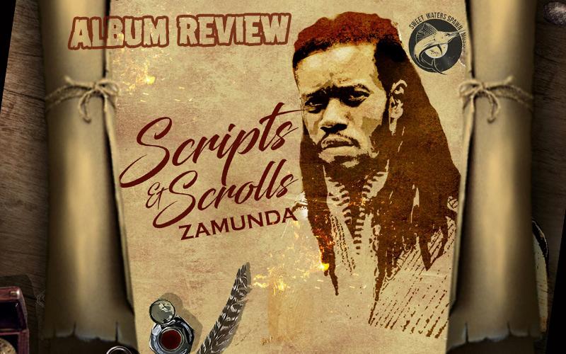 Album Review: Zamunda - Scripts & Scrolls