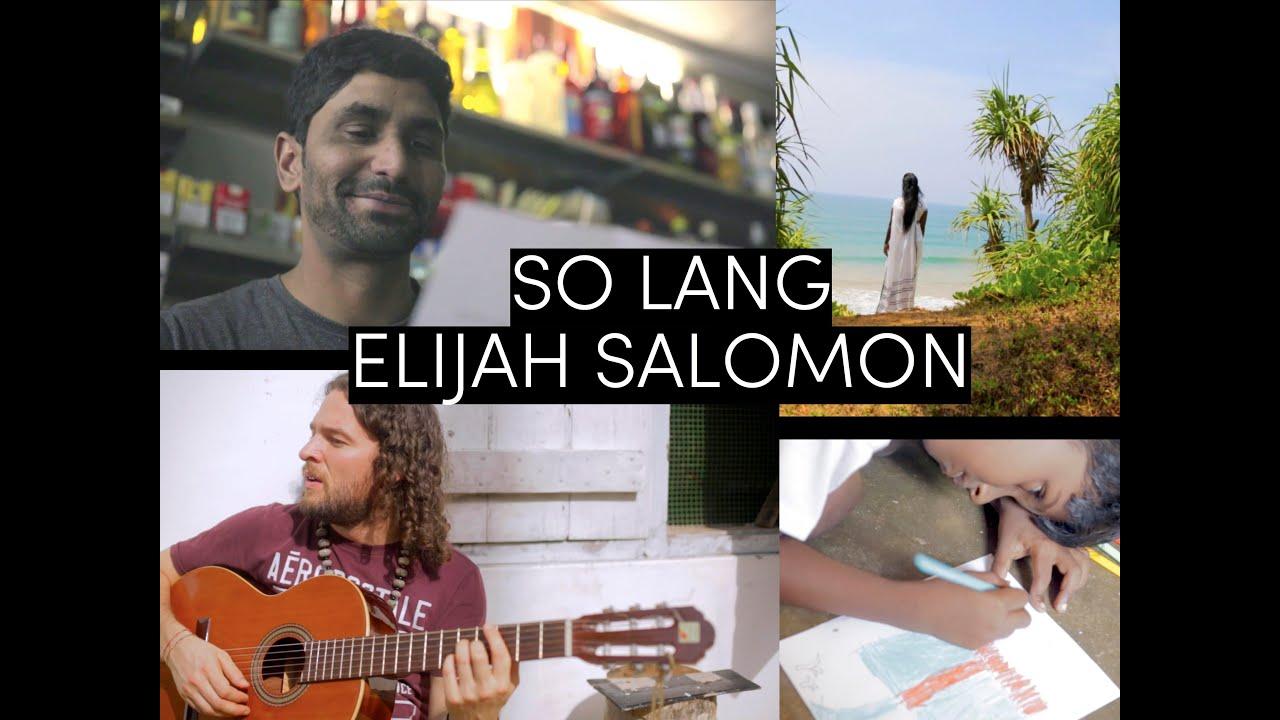 Elijah Salomon - So Lang [3/29/2019]