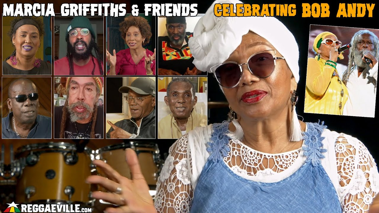 Marcia Griffiths & Friends - Celebrating Bob Andy (October 28, 1944 - March 27, 2020) [3/27/2021]
