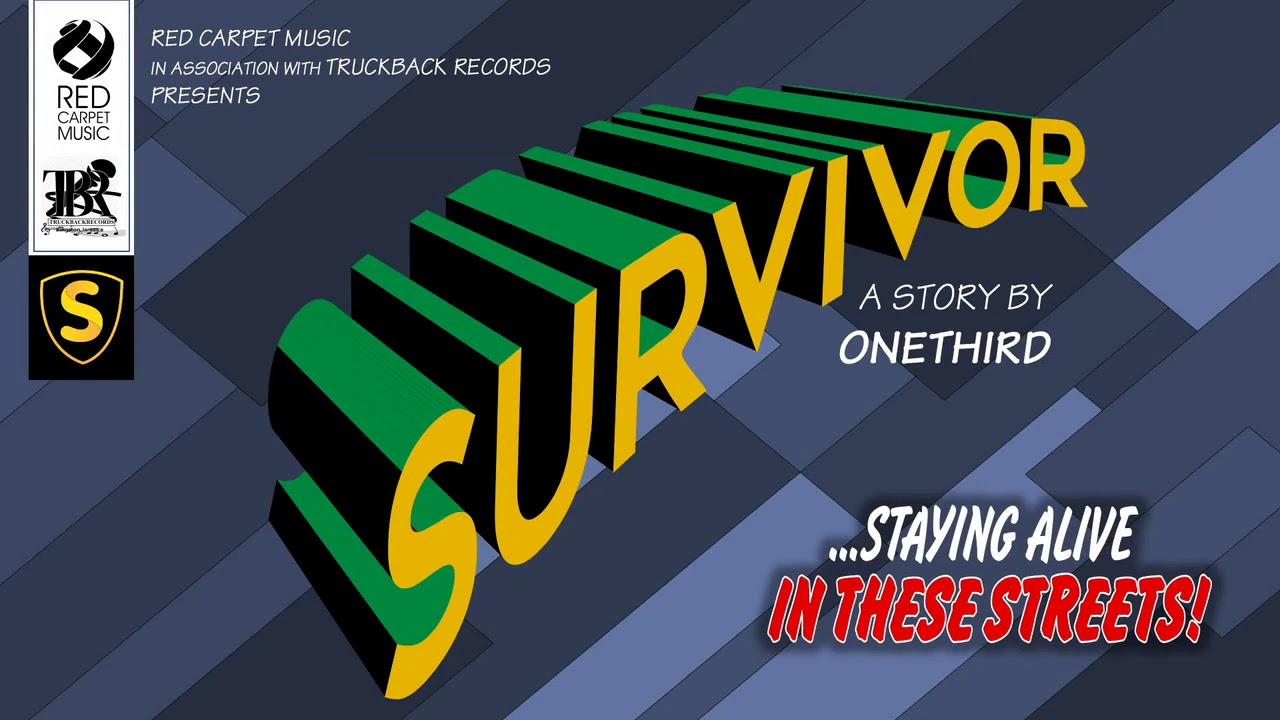One Third - Survivor (Lyric Video) [1/17/2019]