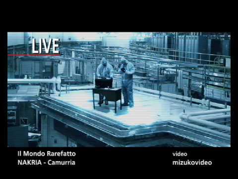 Nakria - Il Mondo Rarefatto [3/26/2009]
