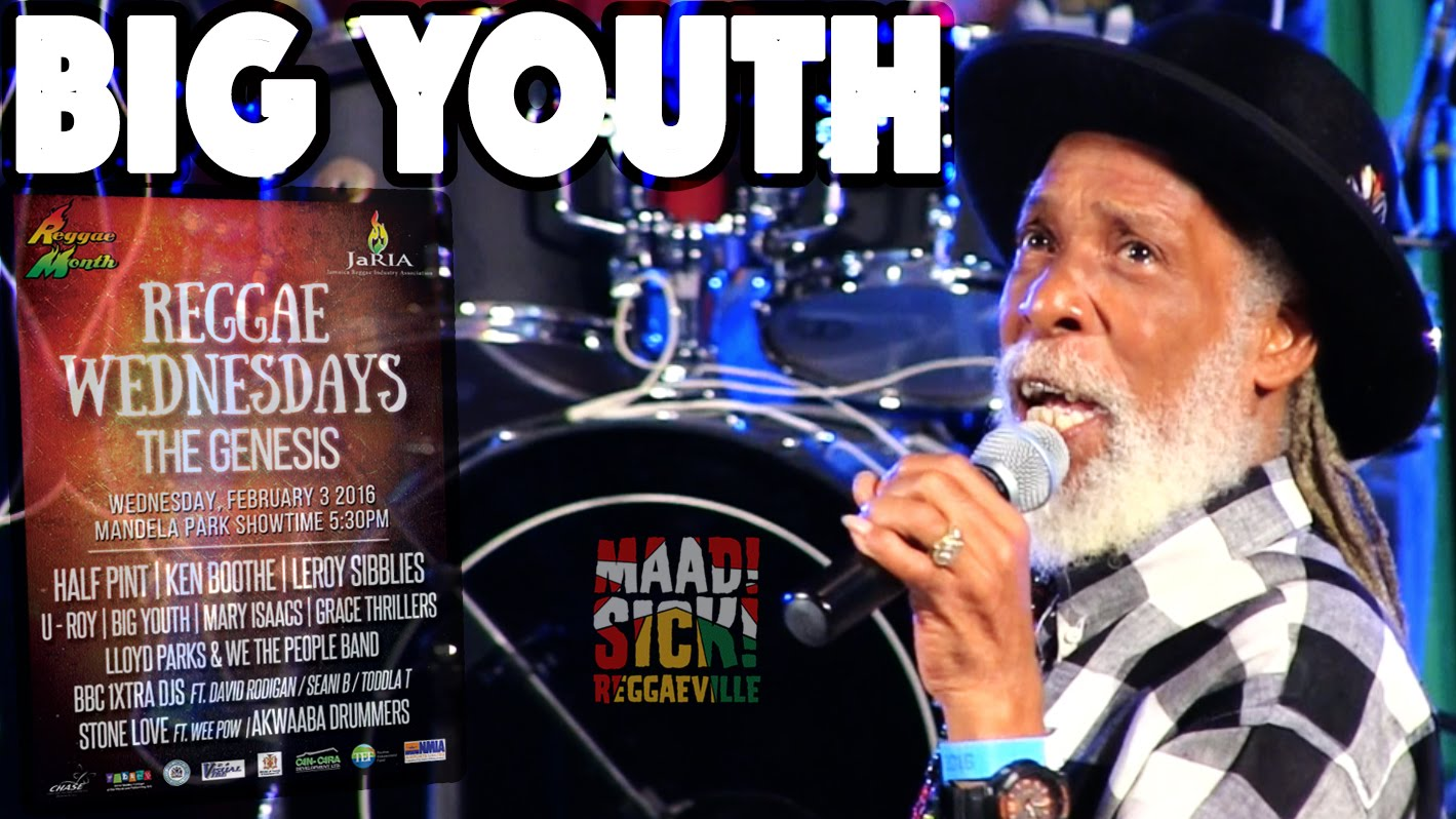 Big Youth - Every Nigger Is A Star in Kingston, JA @ Reggae Wednesdays - The Genesis [2/3/2016]
