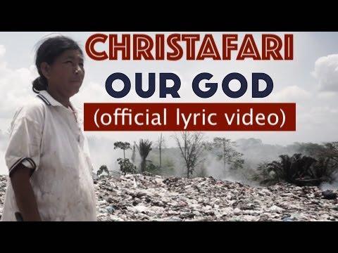 Christafari - Our God (LyricVideo) [2/20/2021]