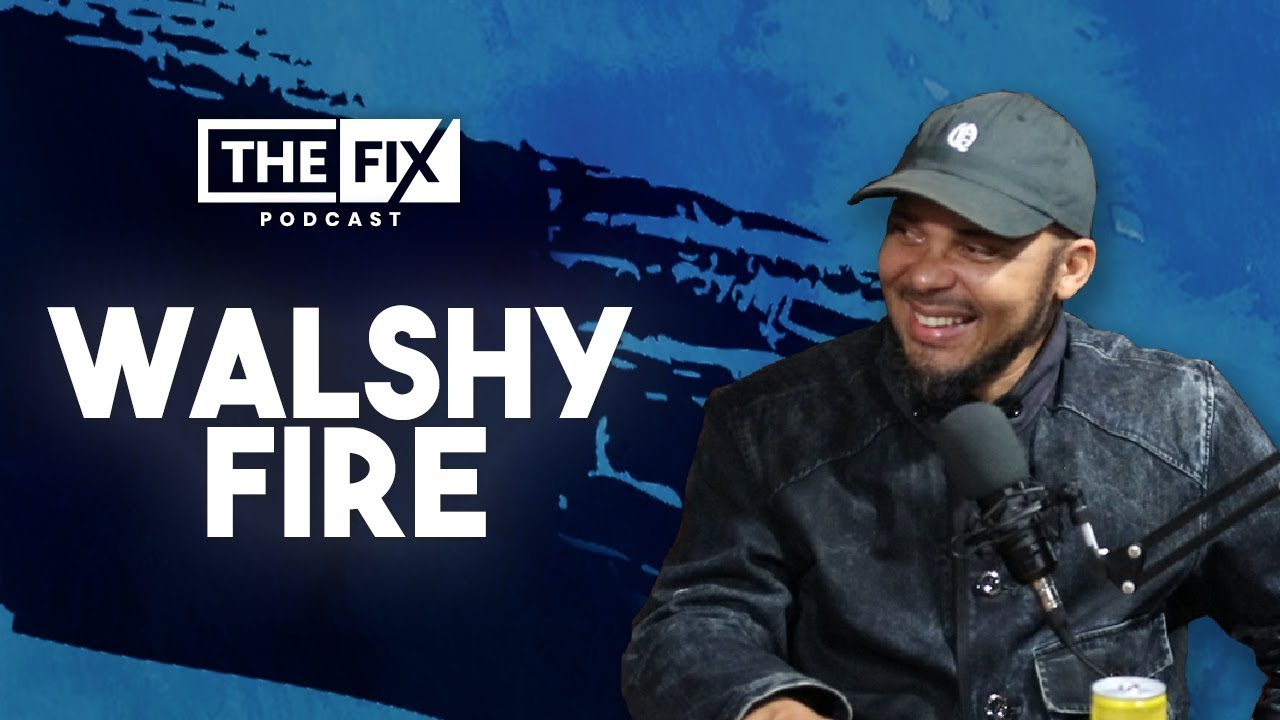 Walshy Fire Interview @ The Fix [5/24/2019]