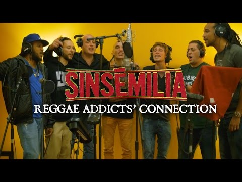 Sinsémilia - Reggae Addicts Connection [3/20/2015]