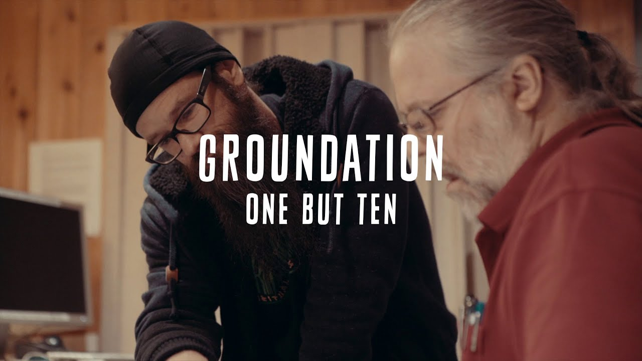 Groundation - One But Ten [9/14/2018]
