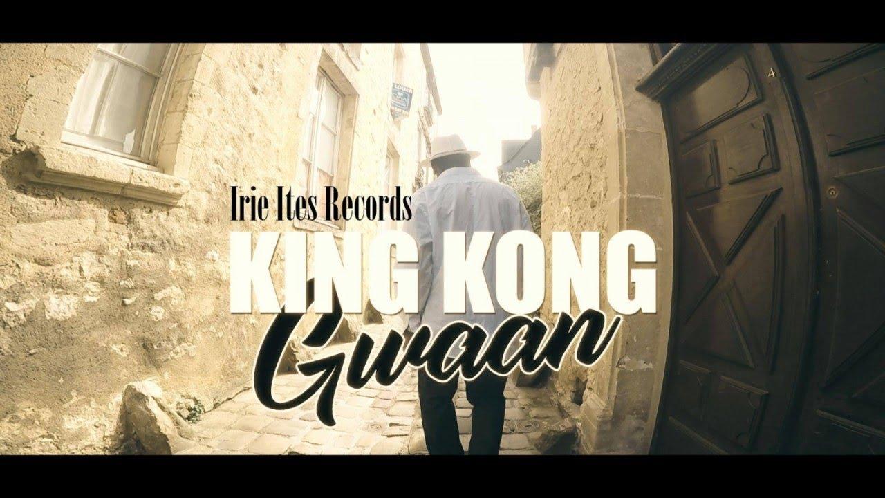 King Kong - Gwaan [1/9/2018]