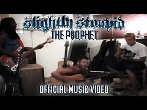Slightly Stoopid - The Prophet [7/7/2015]