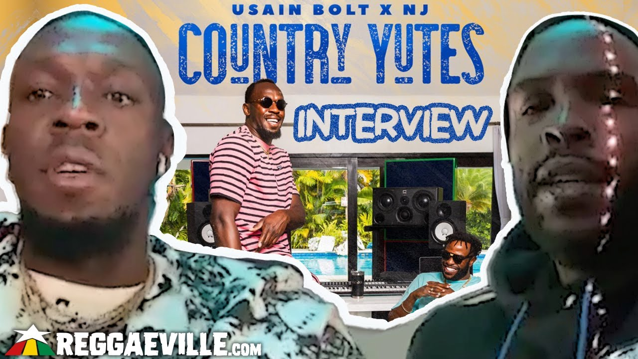 Usain Bolt & NJ - The Country Yutes Interview [9/7/2021]