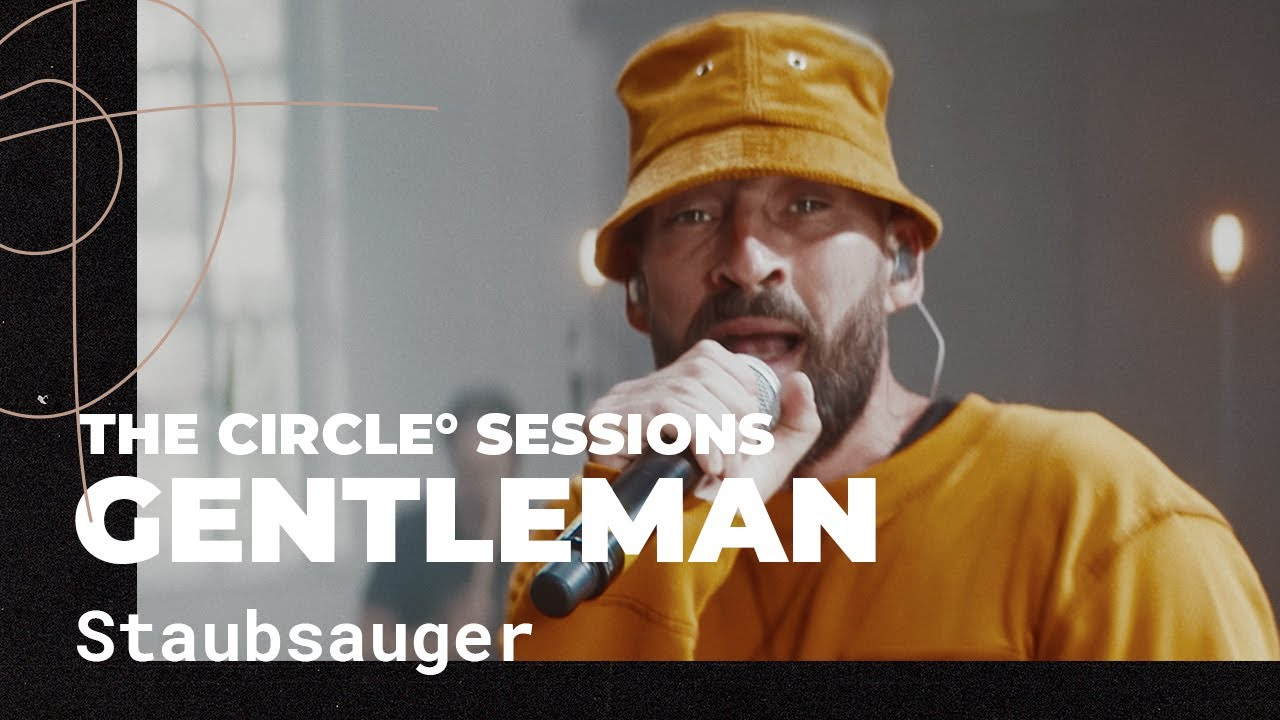 Gentleman - Staubsauger @ The Circle° Sessions [10/28/2020]