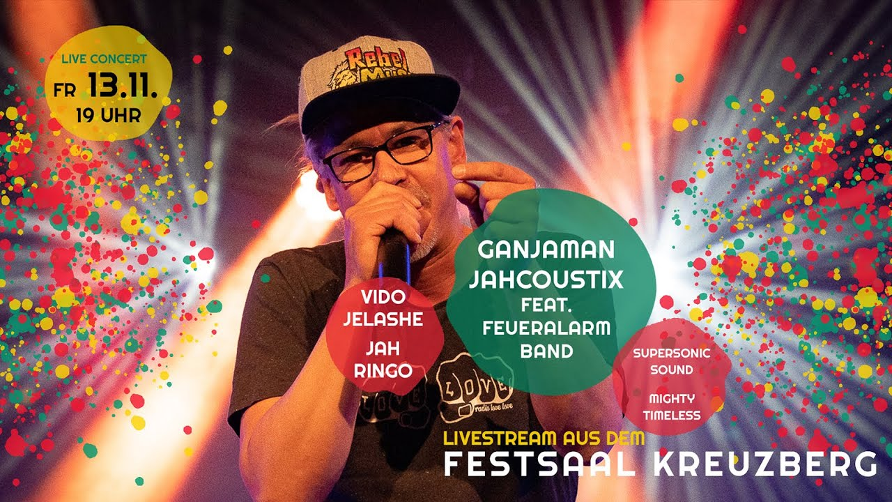 Ganjaman & Jahcoustix with Vido Jelashe & Jah Ringo @ Berlin Reggae United (Live Stream) [11/13/2020]