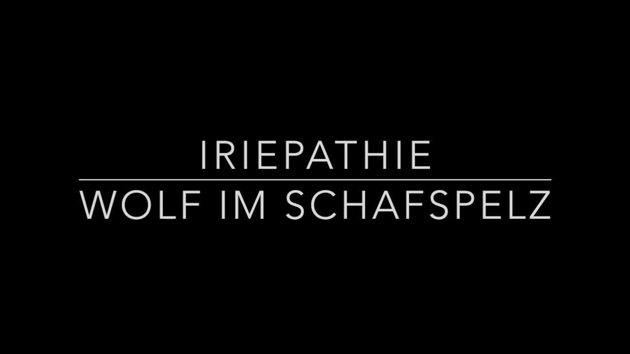 Iriepathie - Wolf Im Schafspelz (Lyric Video) [11/22/2016]