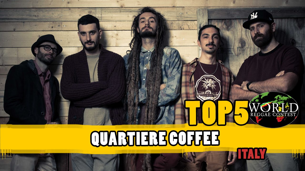 Quartiere Coffee @ TOP5 World Reggae Contest 2016 (Announcement) [6/21/2016]