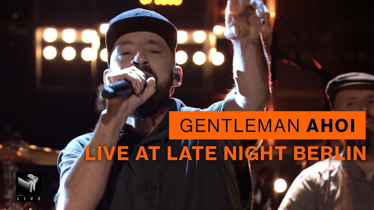 Gentleman - Ahoi @ Late Night Berlin [11/18/2020]