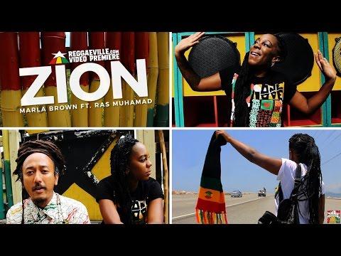 Marla Brown feat. Ras Muhamad - Zion [9/14/2016]