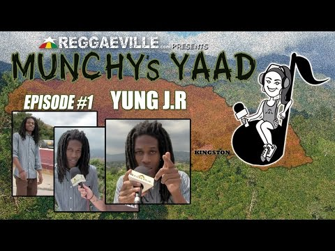 Yung J.R @Munchy's Yaad - Episode #1 [4/14/2015]