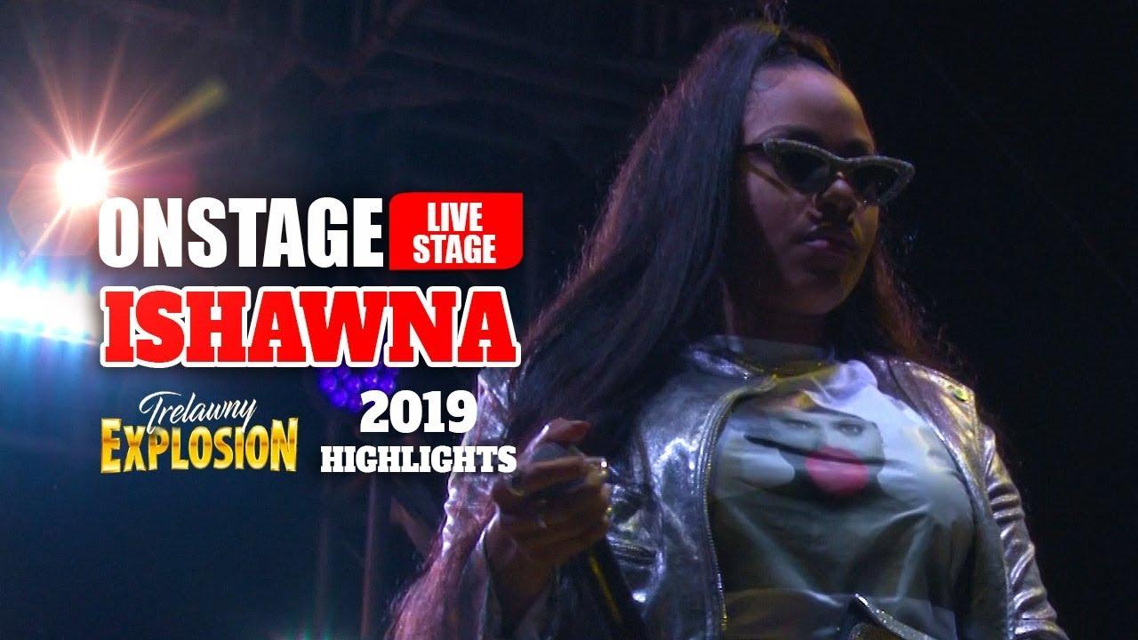 Ishawna @ Trewlany Explosion 2019 (OnStage TV) [9/27/2019]
