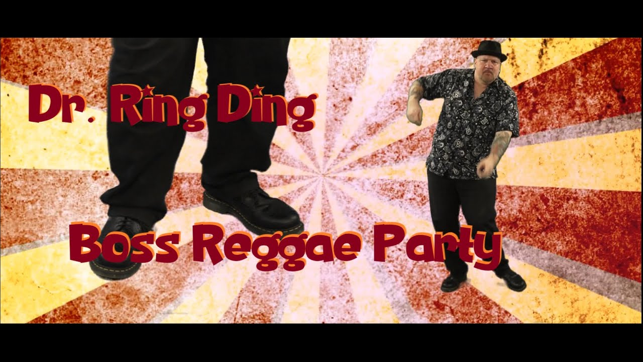 Dr. Ring Ding - Boss Reggae Party [6/7/2020]