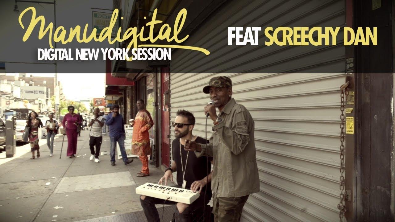ManuDigital & Screechy Dan - Digital New York Session [2/14/2020]