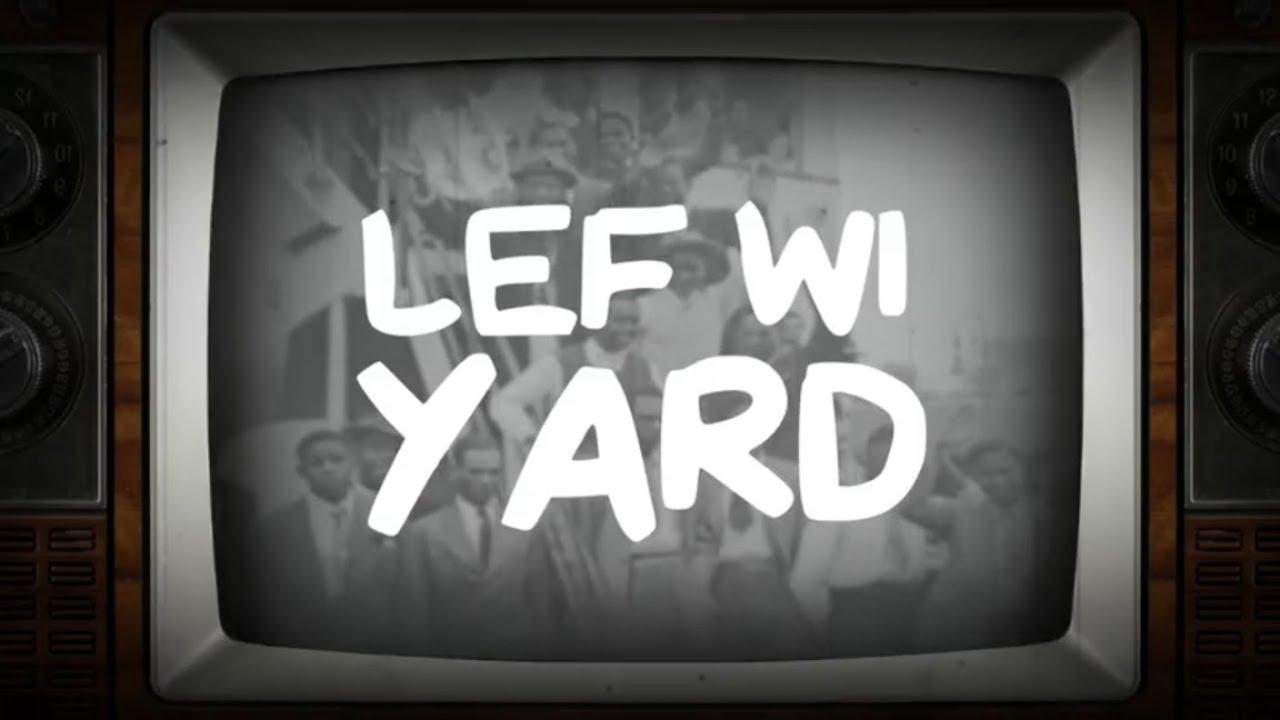 Macka B - Lef Wi Yard (Lyric Video) [5/9/2018]