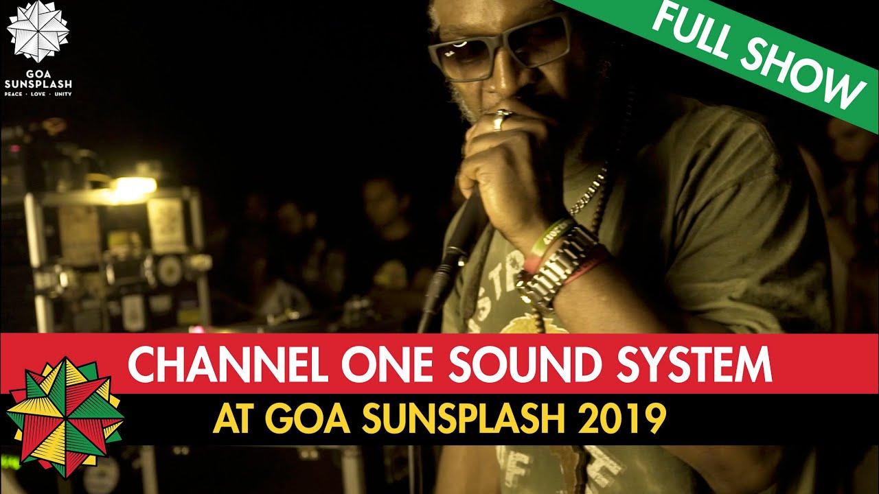 Channel One Sound System @ Goa Sunsplash 2019 [1/12/2019]