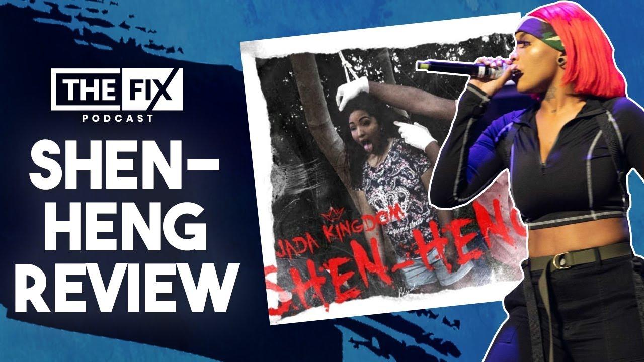 Shen-Heng (Shenseea Diss) Lyric Breakdown @ The Fix [11/7/2019]
