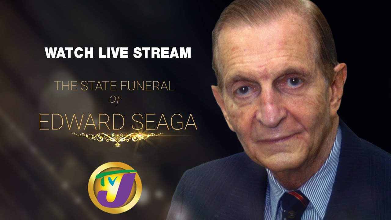 State Funeral for the Late Edward Phillip George Seaga (TVJ Livestream) [6/23/2019]