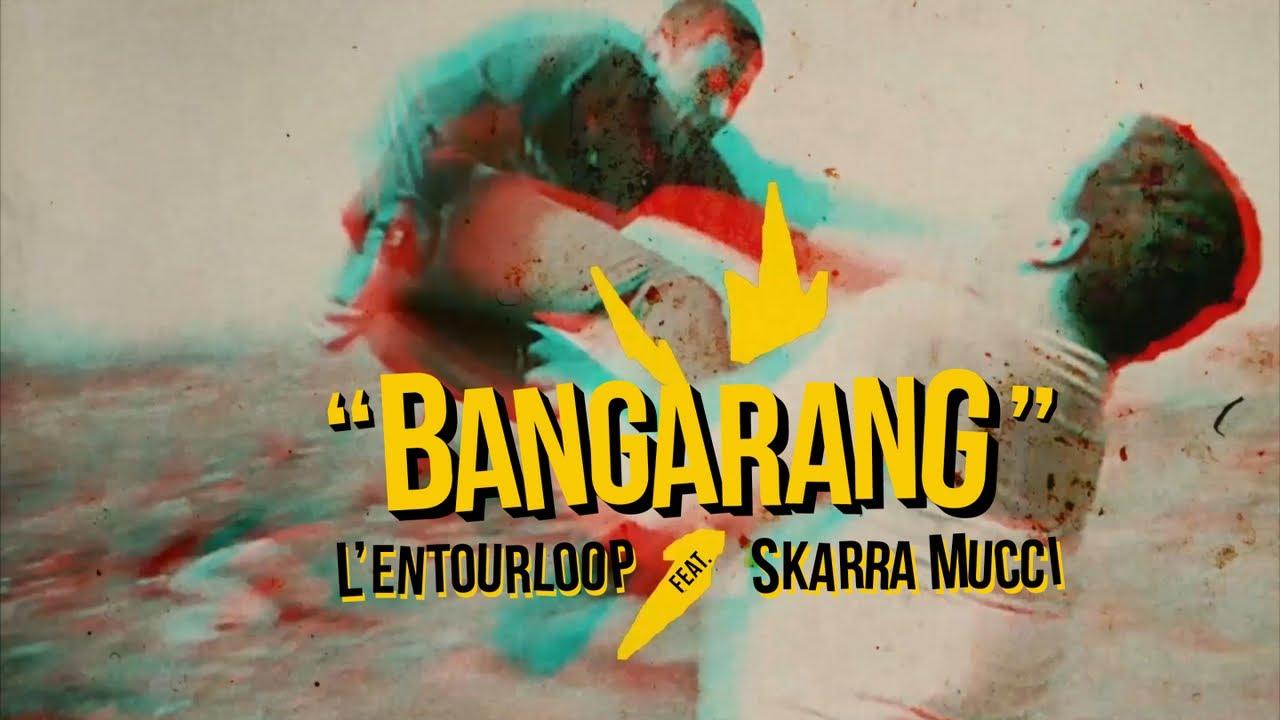 L'Entourloop & Skarra Mucci - Bangarang [7/24/2019]