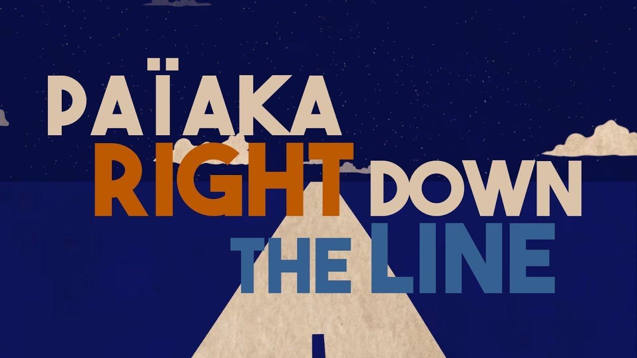 Païaka - Right Down The Line (Lyric Video) [4/25/2018]