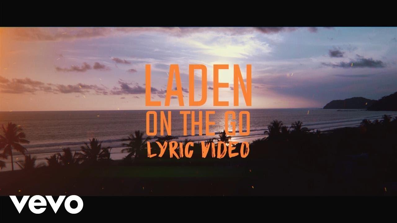 Laden - On The Go (Lyric Video) [10/31/2017]