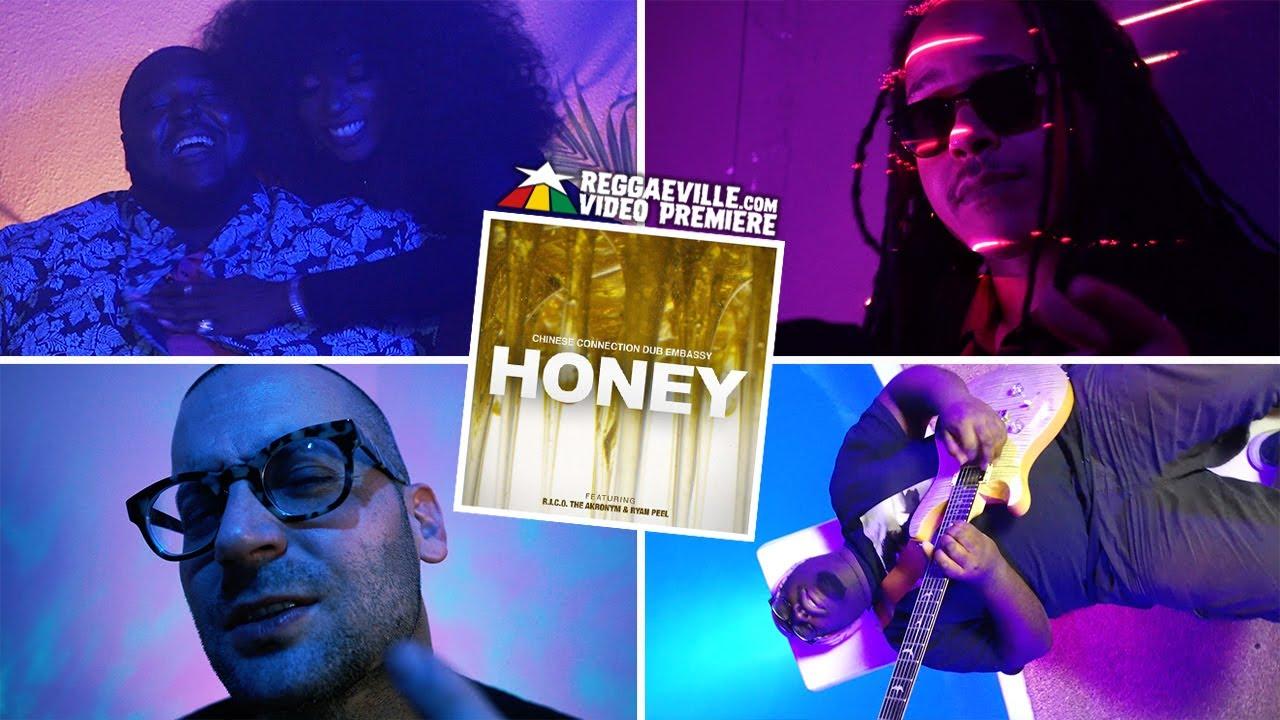 Chinese Connection Dub Embassy feat. R.I.C.O. The Akronym & Ryan Peel - Honey [9/3/2020]