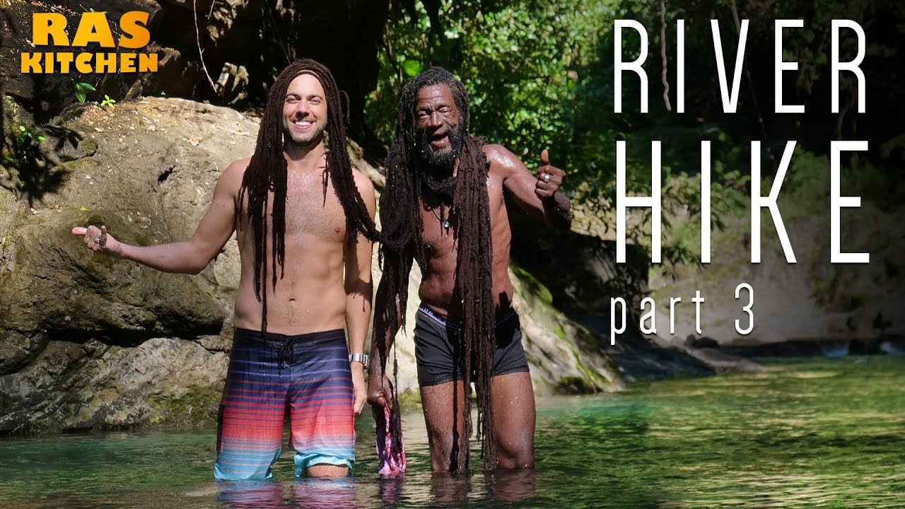 Ras Kitchen - River Hike #3 [5/6/2019]